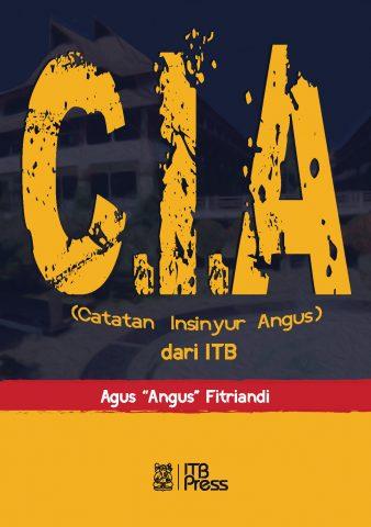 CIA dari ITB - Agus Angus Fitriandi